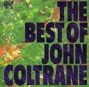 其它 - 【メール便送料無料】JOHN COLTRANE / BEST OF (輸入盤CD)(ジョン・コルトレーン)
