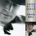 摇滚乐 - 【メール便送料無料】David Ball / Super Hits (輸入盤CD)(デヴィッド・ボール)