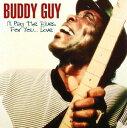 【メール便送料無料】Buddy Guy / I'll Play The Blues For You - Live (輸入盤CD)(バディ・ガイ)