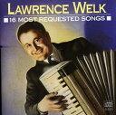 【メール便送料無料】Lawrence Welk / 16 Most Requested Songs (輸入盤CD)(ローレンス ウェルク)