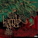 【輸入盤CD】Lamb Of God / Ashes Of The Wake (ラム・オブ・ゴッド)