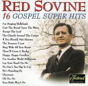 【輸入盤CD】RED SOVINE / 16 GOSPEL SUPER HITS (レッド・ソヴァイン)
