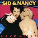 【メール便送料無料】Soundtrack / Sid & Nancy: Love Kills (輸入盤CD)