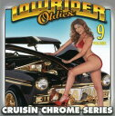 R & B, Disco Music - 【メール便送料無料】VA / LOWRIDER OLDIES CHROME 9 (輸入盤CD)