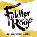 CD - 【輸入盤CD】【ネコポス送料無料】2016 Broadway Cast Recording / Fiddler On The Roof (ミュージカル)