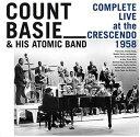 【メール便送料無料】Count Basie & His Atomic Band / Complete Live At The Crescendo 1958 (輸入盤CD)(カウント・ベイシー)