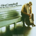 【メール便送料無料】Glen Campbell / By The Time I Get To Phoenix (輸入盤CD)(グレン・キャンベル)