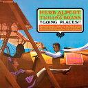 其它 - 【メール便送料無料】Herb Alpert & Tijuana Brass / Going Places (輸入盤CD)【K2016/9/9発売】(ハーブ・アルパート&ティファナ・ブラス)