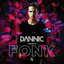 【メール便送料無料】Dannic / Dannic Presents Fonk (輸入盤CD)