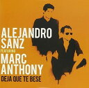 【メール便送料無料】Alejandro Sanz/Marc Anthony / Deja Que Te Bese (輸入盤CD)【K2016/8/12発売】(アレハンドロ・サンズ)