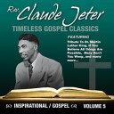 Gospel - 【メール便送料無料】Claude Jeter / Inspirational Gospel Classics 5 (Digipak) (輸入盤CD)