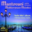 CD, DVD, 樂器 - 【メール便送料無料】Mantovani / Mediterranean Melodies (輸入盤CD)【K2017/1/27発売】(マントヴァーニ)