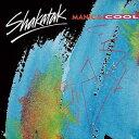 现代 - 【メール便送料無料】Shakatak / Manic & Cool (輸入盤CD)【K2017/4/7発売】(シャカタク)
