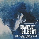 Other - 【メール便送料無料】Brantley Gilbert / The Devil Don't Sleep (Feelin Blue) (Deluxe Edition) (輸入盤CD)【K2017/1/27発売】(ブラントリー・ギルバート)