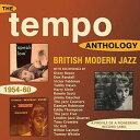 Modern - 【メール便送料無料】VA / Tempo Anthology: British Modern Jazz 1954-60 (輸入盤CD)【K2016/8/12発売】