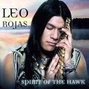 【メール便送料無料】Leo Rojas / Spirit Of The Hawk (輸入盤CD)(レオ・ロハス)