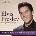 楽天あめりかん・ぱい【メール便送料無料】Elvis Presley / Crying In The Chapel (輸入盤CD)【K2017/4/7発売】(エルヴィス・プレスリー)