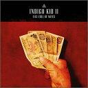 Modern - 【輸入盤CD】【ネコポス送料無料】Indigo Kid / Fist Full Of Notes:II (インディゴ・キッド)