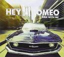 其它 - 【メール便送料無料】Hey Romeo / Ride With Me (輸入盤CD)