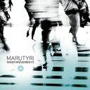 Modern - 【メール便送料無料】Marutyri / Inner Movements (輸入盤CD)【K2016/10/14発売】