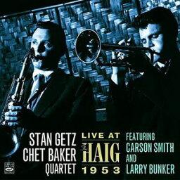 【メール便送料無料】Stan Getz/Chet Baker Quartet / Live At The Haig 1953 (輸入盤CD)(スタン・ゲッツ)