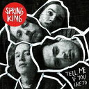 【輸入盤CD】Spring King / Tell Me If You Like To: Deluxe 【K2016/6/17発売】