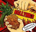 【メール便送料無料】Ballyhoo / Pineapple Grenade (輸入盤CD)