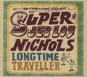摇滚乐 - 【メール便送料無料】Jeb Loy Nichols / Long Time Traveller (輸入盤CD)