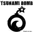 其它 - 【メール便送料無料】Tsunami Bomb / Trust No One (輸入盤CD)