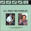Modern - 【メール便送料無料】A.C. REED & BIG WHEELER / CHICAGO BLUES SESSION 14 (輸入盤CD)