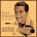 現代 - 【メール便送料無料】Eddy Howard / Eddy Howard Collection 1939-55(輸入盤CD)【K2017/10/13発売】(エディ・ハワード)