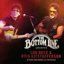Lock, Pops - 【メール便送料無料】Lou Reed/Kris Kristofferson / Bottom Line Archive Series: In Their Own Words(輸入盤CD)【K2017/9/15発売】(ルー・リード)