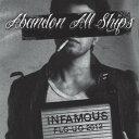 CD - 【輸入盤CD】【ネコポス送料無料】Abandon All Ships / Infamous(アバンダン・オール・シップス)