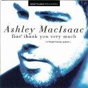 其它 - 【メール便送料無料】ASHLEY MACISAAC / FINE THANK YOU VERY MUCH (輸入盤CD)(アシュリー・マックアイザック)