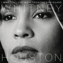【メール便送料無料】Whitney Houston / I Wish You Love: More From The Bodyguard (輸入盤CD)【K2017/11/17発売】(ホイットニー・ヒューストン)