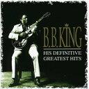 其它 - B.B. KING / HIS DEFINATIVE GREATEST HITS (輸入盤CD)