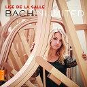 楽天あめりかん・ぱい【メール便送料無料】J.S. Bach/Salle / Bach Unlimited/Lise De La Salle (輸入盤CD)【K2017/11/3発売】