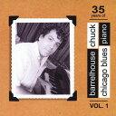 【メール便送料無料】Barrelhouse Chuck / 35 Years Of Chicago Blues Piano 1 (輸入盤CD)(バレルハウス チャック)