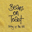 民俗, 鄉村 - 【メール便送料無料】Beans On Toast / Rolling Up The Hill (輸入盤CD)