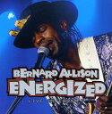 現代 - 【メール便送料無料】BERNARD ALLISON / ENERGIZED: LIVE IN EUROPE (輸入盤CD)(バーナード・アリソン)