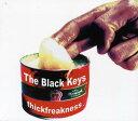 【輸入盤CD】【ネコポス送料無料】Black Keys / Thickfreakness (ブラック・キーズ)