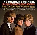 CD - 【メール便送料無料】Walker Brothers / Sun Ain't Gonna Shine Anymore (Deluxe Edition) (リマスター盤) (輸入盤CD)【K2018/6/1発売】(ウォーカー・ブラザーズ)