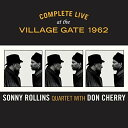 【輸入盤CD】Sonny Rollins/Don Cherry / Complete Live At The Village Gate 1962 (ソニー ロリンズ&ドン チェリー)