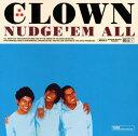 【メール便送料無料】NUDGE'EM ALL / CLOWN[CD]