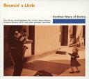 【メール便送料無料】Bouncin' a Little〜アナザー・ストーリー・オブ・スウィング[CD]
