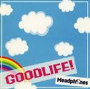 【メール便送料無料】ヘッドフォン / GOOD LIFE[CD]