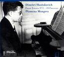 【メール便送料無料】ショスタコーヴィチ:ピアノ・ソナタ第2番 / 24の前奏曲(全曲) マンゴヴァ(P)[CD]