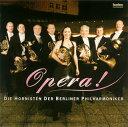 其它 - 【メール便送料無料】オペラ! ベルリン・フィル8人のホルン奏者たち[CD]