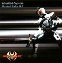 【メール便送料無料】「仮面ライダーキバ」Inherited-System Masked Rider IXA[CD]
