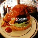 【メール便送料無料】→Pia-no-jaC← / EAT A CLASSIC[CD]